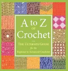 A to Z of Crochet Book