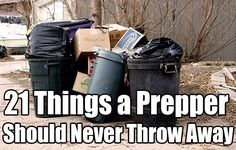 21 Things a Prepper Should Never Throw Away, prepping, prepper, never throw away, hording, survival, barter, items, homesteading,