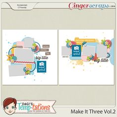 Dagi's Temp-tations is having a closing out sale until May 17 at her store Gingerscraps. http://store.gingerscraps.net/Dagi-s-Temp-tations/ All her products are at 60% off including this latest template pack., Make It Three Vol. 2