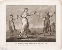 1800 January 24th.  The Fashionable Amusement of Skipping.  Etching and Engraving on Woven Paper. Published by Laurie & Whittle, 53 Fleet Street, London, [1800] Lewis Walpole Library Digital Collection images.library.yale.edu
