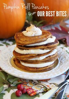 Pumpkin Roll Pancakes:  Stacks of fluffy spiced pumpkin pancakes, layered with whipped cream-cheese filling and topped with maple goodness.  The ultimate fall breakfast!