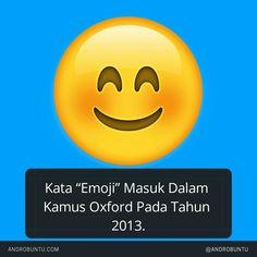 """Kata """"Emoji"""" masuk dalam kamus Oxford pada tahun 2013. Baca selengkapnya di androbuntu.com"""