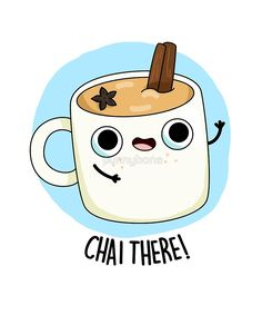 """Chai There Food Pun"" by punnybone 