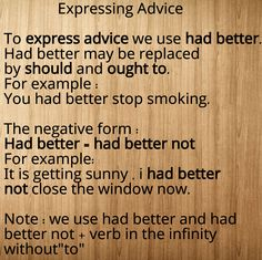 Using had better , should and ought to in expressing advice