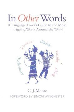 As beautiful as the English language may be, it isn't without insufficiencies. C. J. Moore's curates the most poetic of them — rich words and phrases from other langauges that don't have an exact translation in English, but convey powerful, deeply human concepts, often unique to the experience of the culture from which they came.