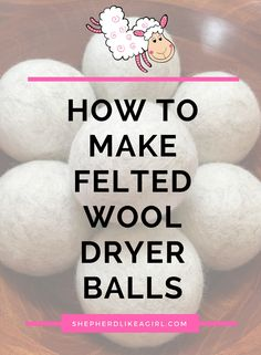 Learn how to make felted wool dryer balls with this DIY sheep craft tutorial. Click READ IT now! Dryer balls are little eco-friendly static fighters that prevent clothing wrinkles. This easy 5 step craft project will green up your laundry game. Easy Felt Crafts, Diy Projects To Sell, Crafts To Make And Sell, Craft Projects, Craft Ideas, Diy Crafts, Felt Projects, Rustic Crafts, Homemade Crafts