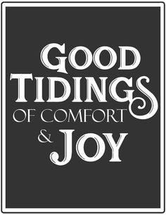 Vintage Christmas Printable-Good tidings of comfort and joy.jpg
