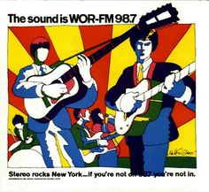 """MILTON GLASER - 1967 advert for New York station WOR 98.7..""""If Your Not on 98.7 Your Not in""""... For sure an influence on XTC """"Oranges & Lemons"""" cover art. Glaser co-founded PUSH PIN Studios in 1954 w/ Seymour Chwast, Edward Sorel & Reynolds Ruffins."""