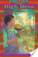 Spirits of the High Mesa. Floyd Martinez. Belpre Honor Narrative. 1998