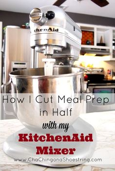 Want to save time in the kitchen? This tip on how to use a KitchenAid Mixer to cut meal prep in half is LIFE-changing!