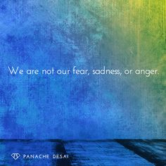 We are SO much more than our emotions, but we must accept and allow them to flow through us! Our true nature is Divine. Panache Desai (@PanacheDesai) | Twitter Self-love