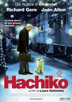 Siempre a tu lado. Hachiko - Hachi: A Dog's Tale - Sempre ao Seu Lado - Hachiko - Eine wunderbare Freundschaft - Hachiko - en ven for livet...
