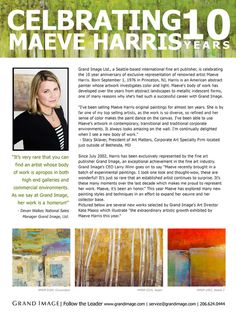 Grand Image, Seattle-based international fine art publisher, is celebrating the 10 year anniversary of exclusive representation of artist Maeve Harris!!