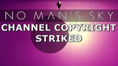 No Man's Sky News: SONY COPYRIGHT STRIKES MundaneMatt #NoMansSky