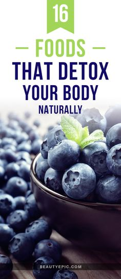 16 Foods that Detox Your Body Naturally