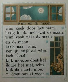"Page from My Old School Book 1961 Title ""Wim and The Moon"". From Tweede Leesboekje bij Hoogeveens Leesmethode door M.B Hoogeveen, Jan Ligthart en H.Scheepstra. Illustration from the wellknown C.Jetses (Cornelis Jetses)"
