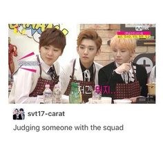 Judging someone with the squad. Seventeen funny