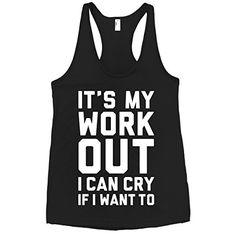 HUMAN It's My Workout I Can Cry If I Want Black XS Racerback Tank Top Human http://www.amazon.com/dp/B00M75IGUC/ref=cm_sw_r_pi_dp_Ye8Eub1894DK6