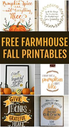 Free Farmhouse Fall Printables for the Farmhouse Lover! Don't spend a fortune decorating for fall this season when you have all of these gorgeous free farmhouse fall printables available. Autumn Crafts, Holiday Crafts, Autumn Art, Holiday Ideas, Decor Scandinavian, Fall Projects, Diy Projects, Happy Fall Y'all, Fall Signs