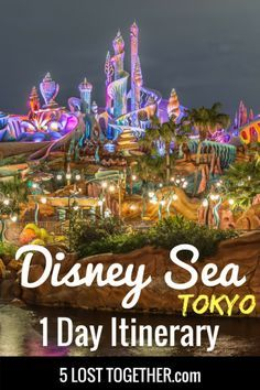 Disney Sea with kids   Disney Sea 1 day   Disney Sea planning   Tokyo Disney   Disney Japan   Best of Disney Sea   Disney Sea Highlights   Disney Tokyo  