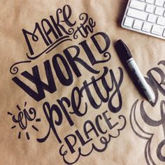 Make the world a pretty place! ✨ #lettering #letteringdaily #handlettering…