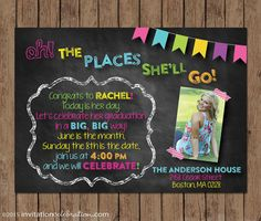 Dr. Seuss Graduation Invitation - Open House -  Chalkboard - Photo - Neon - Girl - Oh The Places You'll Go - Digital or Printed w/Envelopes