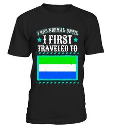 """# I Was Normal Until I First Traveled To Sierra Leone T-Shirt .  Special Offer, not available in shops      Comes in a variety of styles and colours      Buy yours now before it is too late!      Secured payment via Visa / Mastercard / Amex / PayPal      How to place an order            Choose the model from the drop-down menu      Click on """"Buy it now""""      Choose the size and the quantity      Add your delivery address and bank details      And that's it!      Tags: Grab this trendy…"""