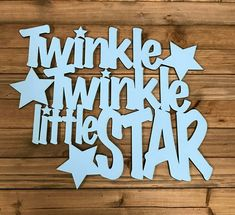 Twinkle Twinkle Little Star wooden sign. Perfect for a kid's room or nursery. Offered in a variety of sizes and colors. Check out our Etsy shop to see other designs by Words In Wood Creations Nursery Wall Art, Nursery Decor, Funny Wood Signs, Fantasy Quotes, Barn Wood Projects, Personalised Cushions, Nursery Accessories, Handmade Baby Gifts, Hand Lettering Quotes