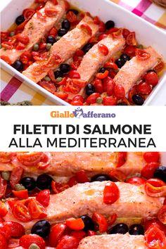 Filetti di salmone alla mediterranea: un secondo piatto gustoso e facile da realizzare che racchiude in se tutti i profumi e i sapori del mediterraneo. Scopri la ricetta! #salmon #fish #pesce #secondo #piatto #easy #quick #recipes #facile #veloce #ricette summer #estate [Easy mediterranean salmon with cherry tomato and olive recipe]