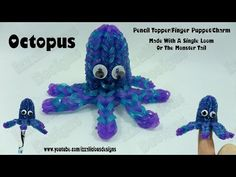 Rainbow Loom or Monster Tail OCTOPUS Figure/Pencil Topper/Finger Puppet. (Updated, easier version.) Designed and loomed by Kate Schultz of Izzalicious Designs. Click photo for YouTube tutorial. 04/29/14.