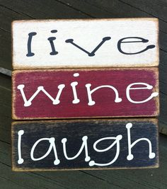 Our motto: Live, Wine, Laugh Oct 2014 Join us on the… Wine Tasting Near Me, Wine Signs, Wine Down, Sweet Wine, Wine Quotes, In Vino Veritas, Wine Time, Wine Drinks, Wine Pairings