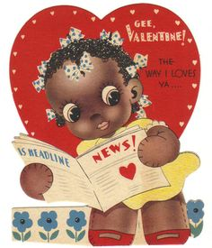 Vintage Valentine with a little black doll (note the stitching on her hands) reading a newspaper.