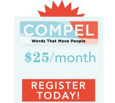 Compel: Lysa TerKeurst and her team have developed a unique monthly member site that will equip you for writing. Whether it's a book or a bulletin blurb, you'll find Christ-centered inspiration and practical teaching each month at Compel