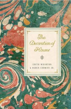 edith wharton, the decoration of houses