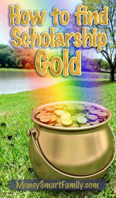 What if there really was a pot of gold waiting for you at the end of the college scholarship rainbow.