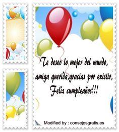 pensamientos de cumpleaños para mi amigo,bonitas dedicatorias de cumpleaños para mi amigo: http://www.consejosgratis.es/saludos-y-mensajes-lindos-de-feliz-cumpleanos-para-amigos/