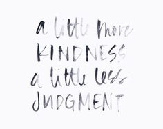 A lot more kindness and a lot less judgement! Goes a long way 🙌🏽 🙌🏽🙏🏾👌🏾 Trauma, Positive Vibes, Positive Quotes, Helping Others Quotes, Helping People, Judgement Quotes, Best Quotes, Love Quotes, Pretty Quotes