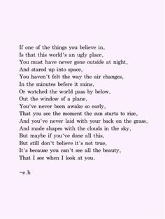 Honestly, wonderful until the last two lines. I really wanted this to be about the beauty of nature in and of itself, forgetting about the man made world for the most part. Instead, a love poem....I'm just going to ignore the last 2 lines for now.