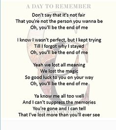 """""""End of Me"""" A Day To Remember Common Courtesy Band Quotes, Lyric Quotes, Funny Quotes, Music Love, Music Is Life, Good Music, Adtr Lyrics, Music Lyrics, Screamo Bands"""