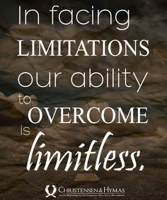Never stop discovering your limits.