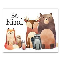 Be Kind Woodland Friends Printable- Artsy Pumpkin A wonderful message from our woodland friends. Our Be Kind Woodland Friends Printable is a perfect addition to your woodland nursery. Nursery Themes, Nursery Art, Themed Nursery, Nursery Decor, Animal Nursery, Woodland Creatures, Woodland Animals, Illustration Free, Printable Animals