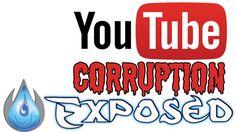 YOUTUBE CORRUPTION EXPOSED!!