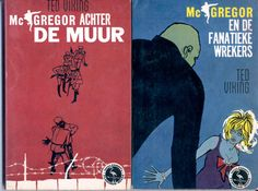 Flamingo-reeks # D3 Ted Viking - McGregor achter de muur; # D4 Ted Viking - McGregor en de fanatieke wrekers