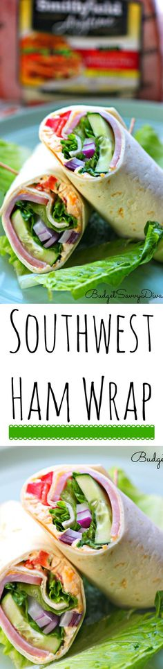 Southwest Ham Wrap Recipe | Budget Savvy Diva - Perfect Lunchtime idea - this is a great back to school lunch option. Easy Lunch Option AD SmithfieldHambassador