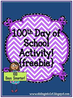 Activities for the 100th Day of School {freebie} product from Sliding-into-First on TeachersNotebook.com