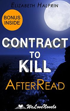 Contract to Kill (The Nathan McBride Series Book 5): An AfterRead to the Andrew Peterson Book by Elizabeth Halprin http://www.amazon.com/dp/B015LYR9NA/ref=cm_sw_r_pi_dp_B22.vb1H2K3CT