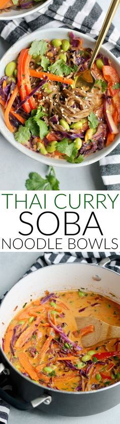 Loaded with bright veggies and buckwheat soba noodles in a creamy curry sauce, these Thai Curry Soba Noodle Bowls are a colorful, healthy meal. Makes great leftovers! #thaifoodrecipes