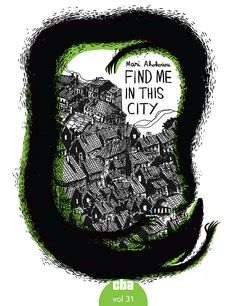 Find me in this city | C'est bon anthology vol 31 | 2015 | 112 pages | black and white | in English