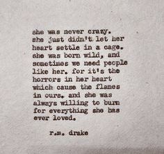 She was always willing to burn.