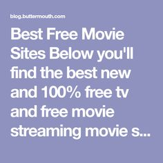 Best Free Movie Sites Below you'll find the best new and 100% free tv and free movie streaming movie sites online in 2018...